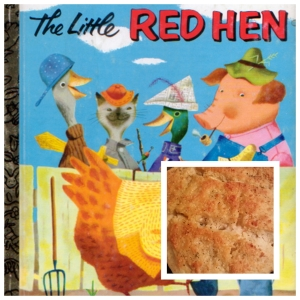 Little Red Hen and Bread
